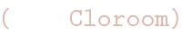 Cloroom